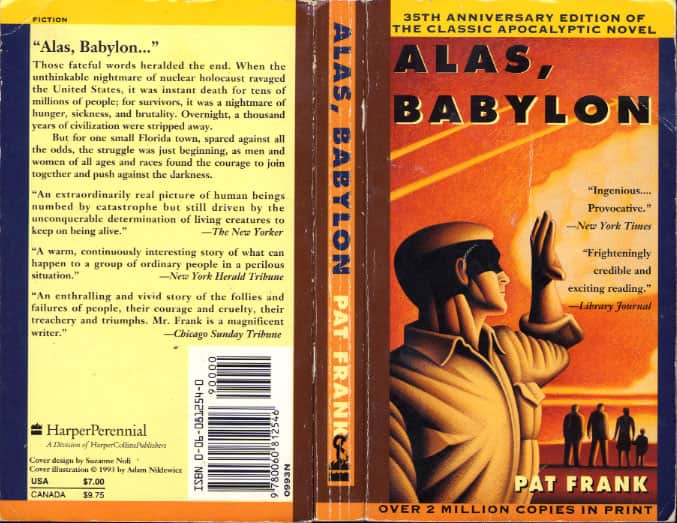 an analysis of the story alas babylon Surname: 1 name course tutor date randy bragg's character analysis in alas babylon introduction randy bragg is the protagonist and the main character of the novel alas babylon, which is an apocalyptic novel written by pat frank, an american writer and got published in 1959.