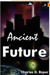 Ancient Future - Charles D. Roper cover