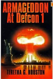 Armageddon at Defcon 1 - Teretha G. Houston cover