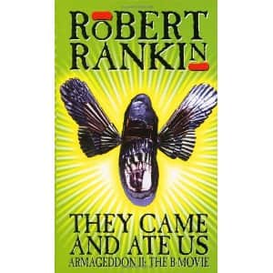 They Came and Ate Us - Robert Rankin cover