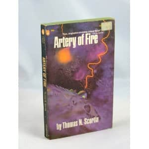 Artery of Fire - Thomas N. Scortia cover