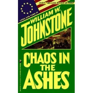 Chaos in the Ashes - William W. Johnstone cover