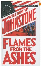 Flames from the Ashes - William W. Johnstone cover