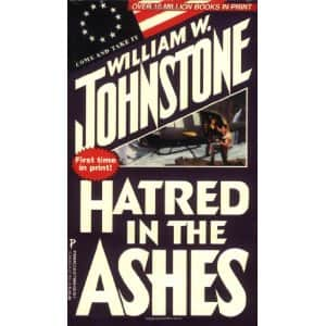 Hatred in the Ashes - William W. Johnstone cover