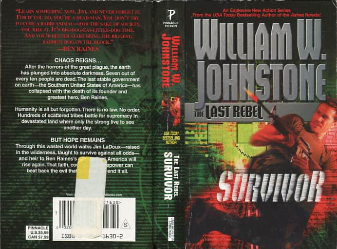 The Last Rebel: Survivor - William W. Johnstone cover