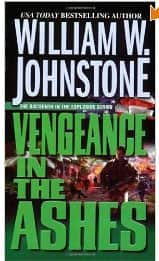Vengeance in the Ashes - William W. Johnstone cover