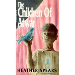 The Children of Atwar  - Heather Spears cover