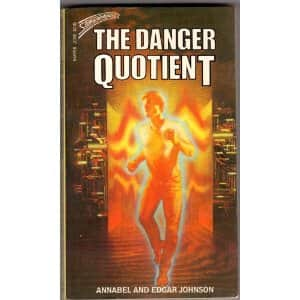 The Danger Quotient  - Annabel Johnson / Edgar Johnson cover