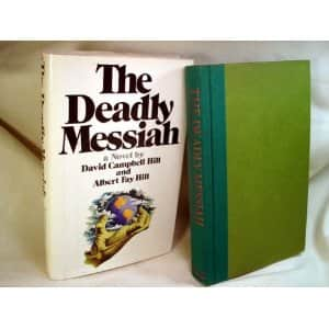 The Deadly Messiah  - David Campbell Hill cover