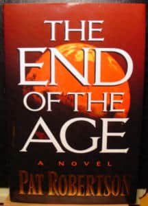 The End of the Age  - Pat Robertson cover