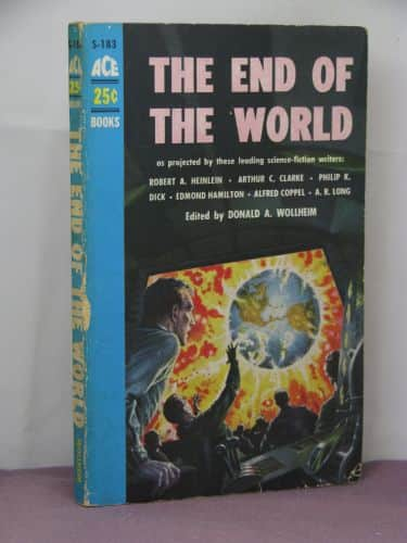 The End of the World  - Anthology / Donald A. Wollheim cover