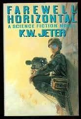 Farewell Horizontal - K. W. Jeter cover