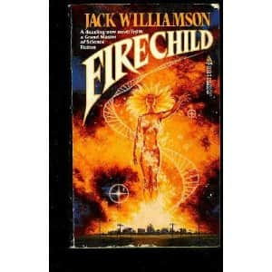 Firechild - Jack Williamson cover