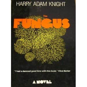 The Fungus  - Harry Adam Knight cover