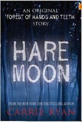 Hare Moon - Carrie Ryan cover