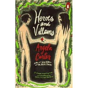 Heroes and Villains - Angela Carter cover