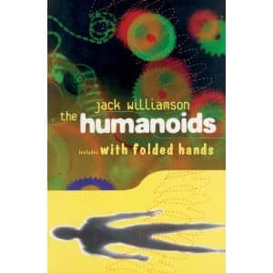 The Humanoids  - Jack Williamson cover