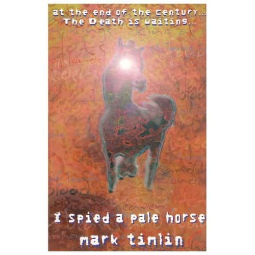 I Spied a Pale Horse - Mark Timlin cover