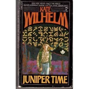 Juniper Time - Kate Wilhelm cover