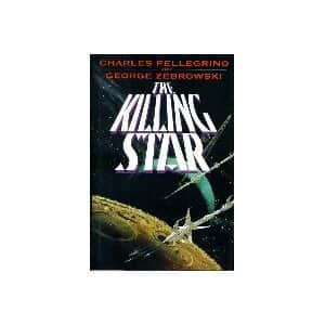 The Killing Star  - George Zebrowski / Charles Pellegrino cover