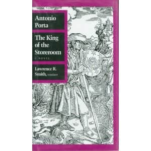 The King of the Storeroom  - Antonio Porta cover