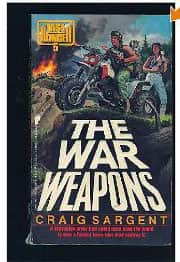 The War Weapons  - Craig Sargent cover