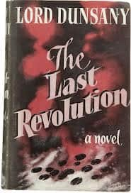 The Last Revolution  - Lord Dunsany cover