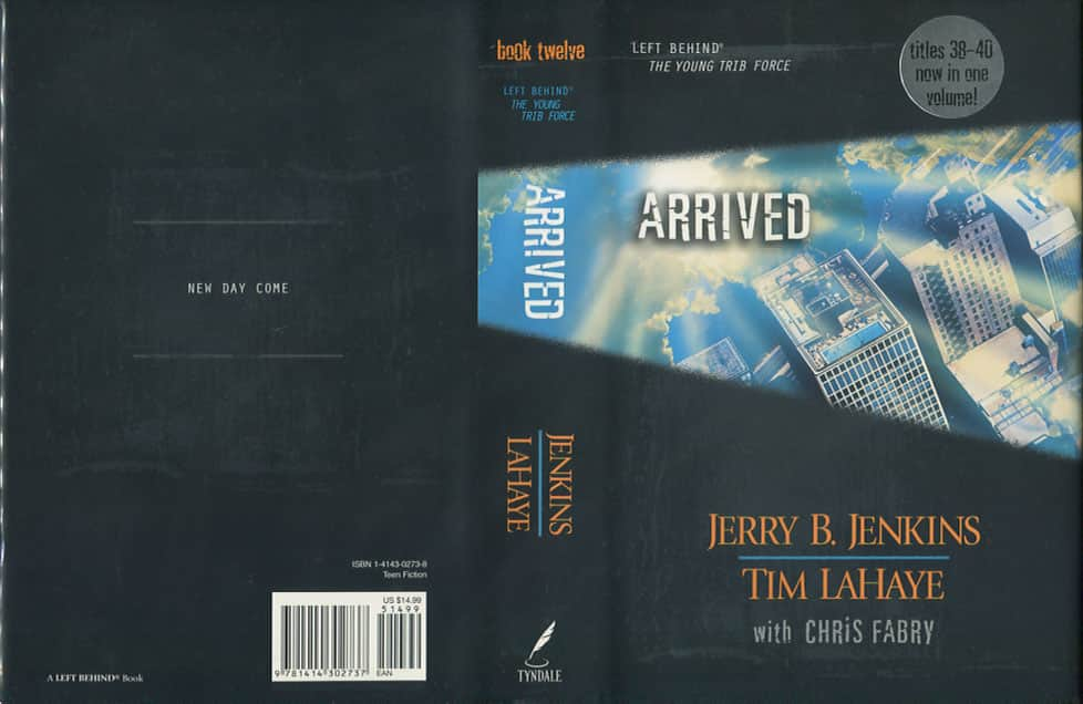 Arrived - Jerry B. Jenkins / Tim LaHaye cover