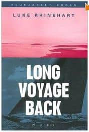 Long Voyage Back - Luke Rhinehart cover