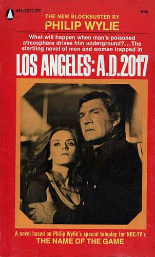 Los Angeles: A.D.2017 - Philip Wylie cover