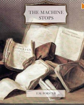 The Machine Stops  - E. M. Forster cover