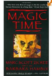 Magic Time - Marc Scott Zicree / Barbara Hambly cover