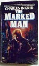 The Marked Man  - Charles Ingrid cover