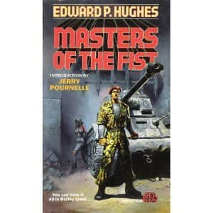 Masters of the Fist - Edward P. Hughes cover