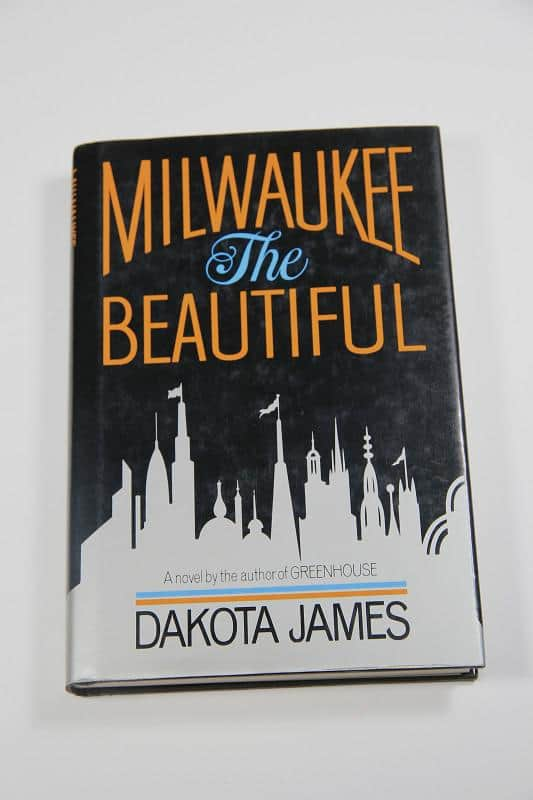 Milwaukee: The Beautiful - Dakota James cover