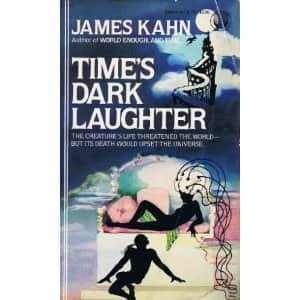 Time's Dark Laughter - James Kahn cover