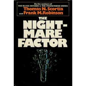 The Nightmare Factor  - Frank M. Robinson / Thomas N. Scortia cover
