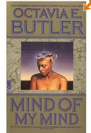 Mind of My Mind - Octavia Butler