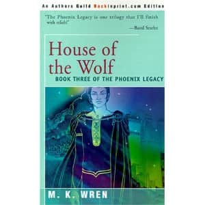 House of the Wolf - M. K. Wren cover