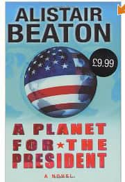 A Planet for the President  - Alistair Beaton cover