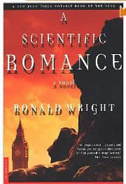 A Scientific Romance  - Ronald Wright cover