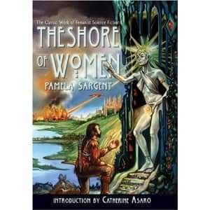 The Shore of Women  - Pamela Sargent cover