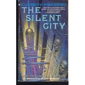The Silent City  - Elisabeth Vonarburg cover
