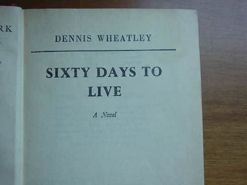 Sixty Days To Live - Dennis Wheatley cover