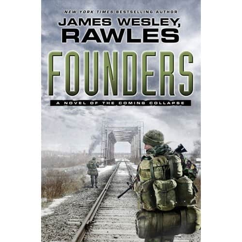 Founders: A Novel of the Coming Collapse - James W. Rawles cover