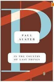 In the Country of Last Things - Paul Auster cover
