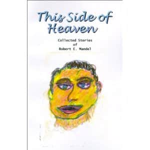 This Side of Heaven - Robert E. Mandel cover