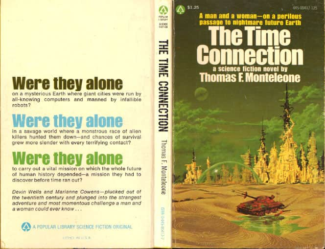 The Time Connection  - Thomas F. Monteleone cover