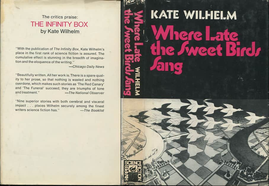 Where Late the Sweet Birds Sang - Kate Wilhelm cover