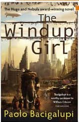 The Windup Girl  - Paolo Bacigalupi cover